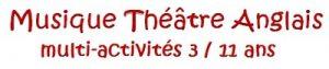 Activités Musique Théâtre Anglais